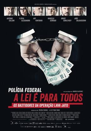 Polícia Federal - A Lei é para Todos poster