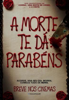 A Morte Te Dá Parabéns poster