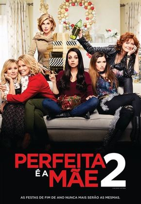 Perfeita é a Mãe 2  poster